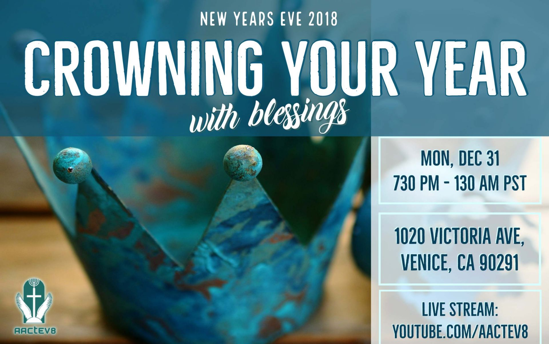CROWNING YOUR YEAR WITH BLESSINGS<span>NEW YEARS EVE CELEBRATION IN VENICE, CA OR VIA LIVA STREAM</span>