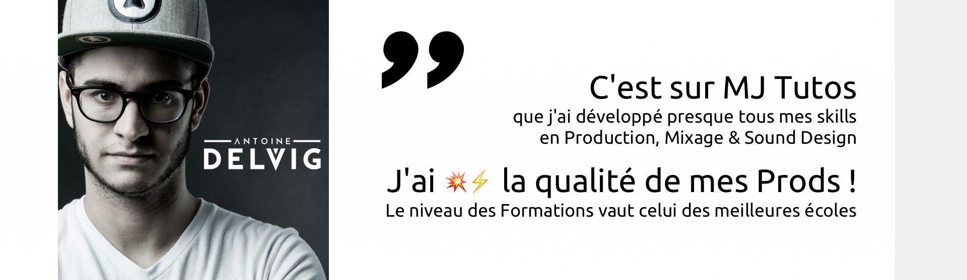 Antoine Delvig <span>recommande MJ Tutoriels</span>