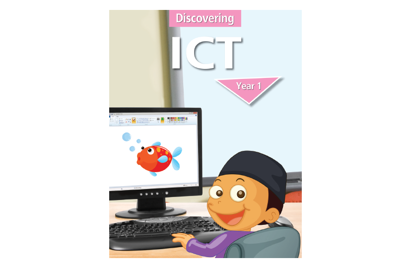 Discovering ICT Textbook Year 1<span></span>