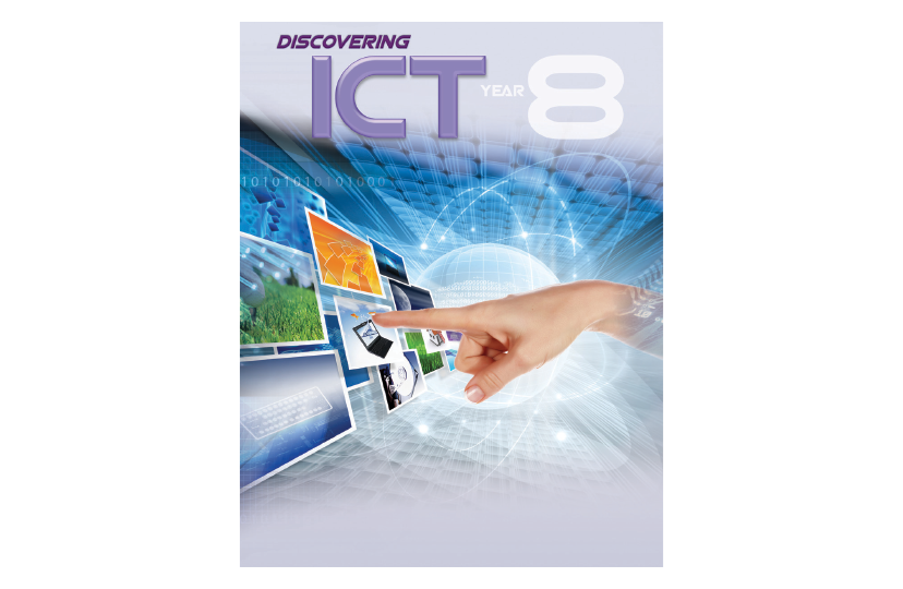 Discovering ICT Textbook Year 8<span></span>